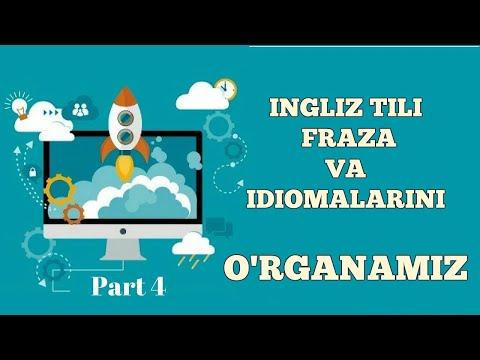 INGLIZ TILIDA FRAZA VA IDIOMALARNI O'RGANING! LETS LEARN IDIOMS AND PHRASES