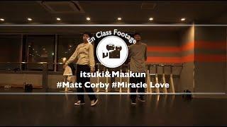 "itsuki&Maakun ""Miracle Love / Matt Corby"" @En Dance Studio SHIBUYA SCRAMBLE"