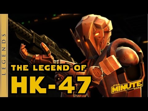 The Legend of HK-47 - Star Wars Explained