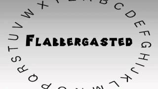 How to Say or Pronounce Flabbergasted