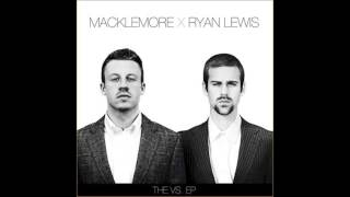 Macklemore x Ryan Lewis - Irish Celebration (HQ)