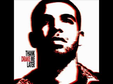 """Drake """"Unforgettable"""" (Thank Me Later)"""