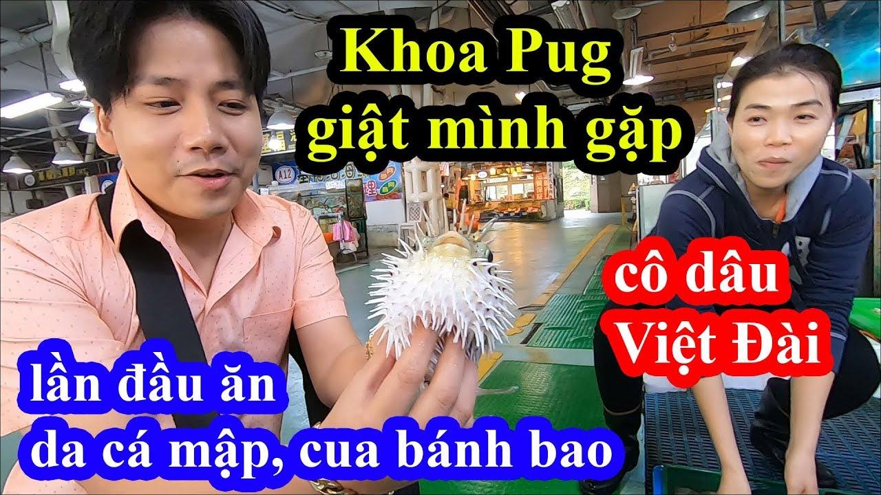 Da cá mập, cua bánh bao – Khoa Pug giật mình gặp cô dâu Việt Đài bán hải sản độc lạ và cái kết