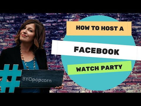 How To Host A Facebook Watch Party