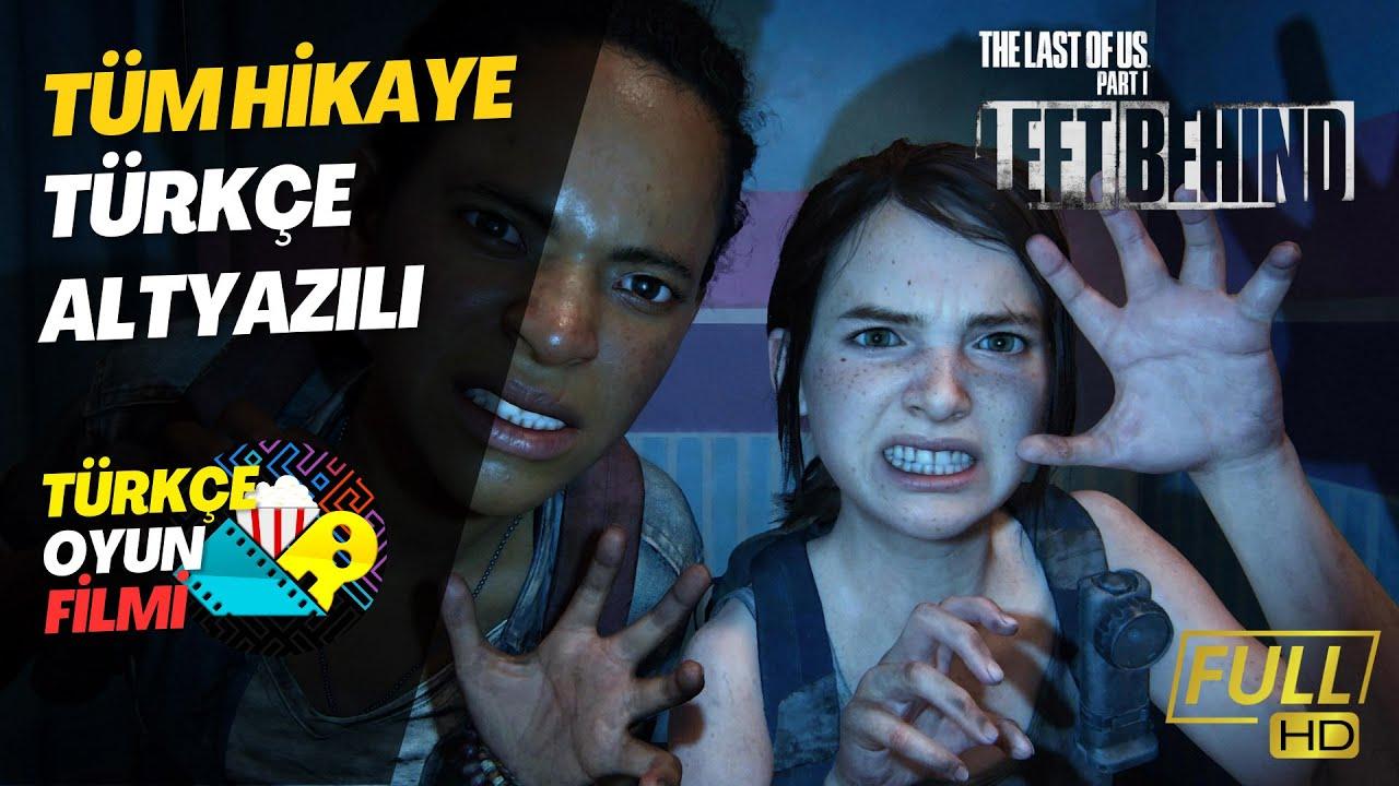 The Last of Us: Left Behind - Türkçe Altyazılı Bütün Hikaye