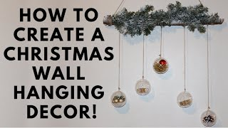 How To Create A Christmas Wall Hanging Decor! Diy | Christmas Decorate With Me 🎄