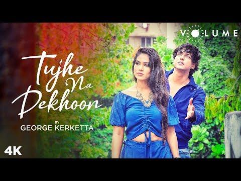 Tujhe Na Dekhoon By George Kerketta   Kumar Sanu   Rang   Menka Singh   Bollywood Unplugged Songs