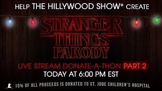 LIVE - Stranger Things Parody Donate-a-thon Part 2!