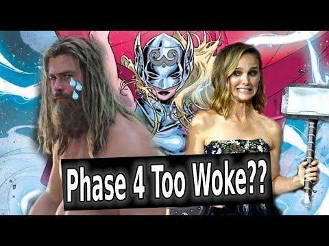 MCU Phase 4 TOO WOKE?? Female Thor Backlash Real or Fake??