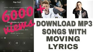 DOWNLOAD MP3 SONGS WITH MOVING LYRICS | ANDROID TECHY