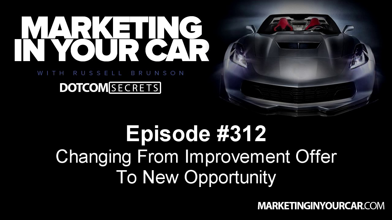 312 - Changing From Improvement Offer To New Opportunity