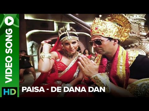 Paisa (Video Song) | De Dana Dan |Akshay Kumar | Katrina Kaif