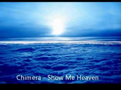 Chimera - Show Me Heaven