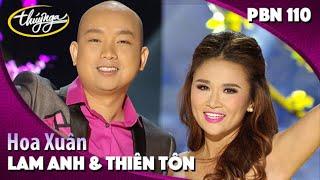 PBN 110 | Lam Anh & Thiên Tôn - Hoa Xuân