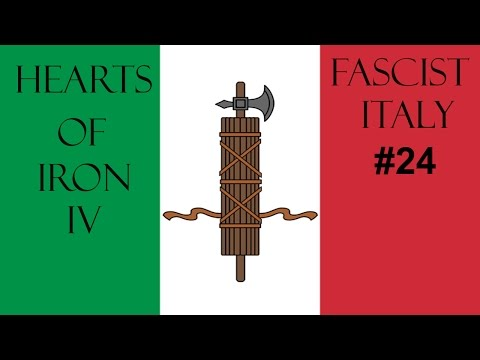 Let's Play Hearts of Iron IV: Fascist Italy #24