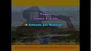 Pappo   Juntos a la par  ( karaoke ) (PRODUCCIONES ROBERTO)