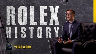 The History of Rolex | The Classroom: S1, EP04