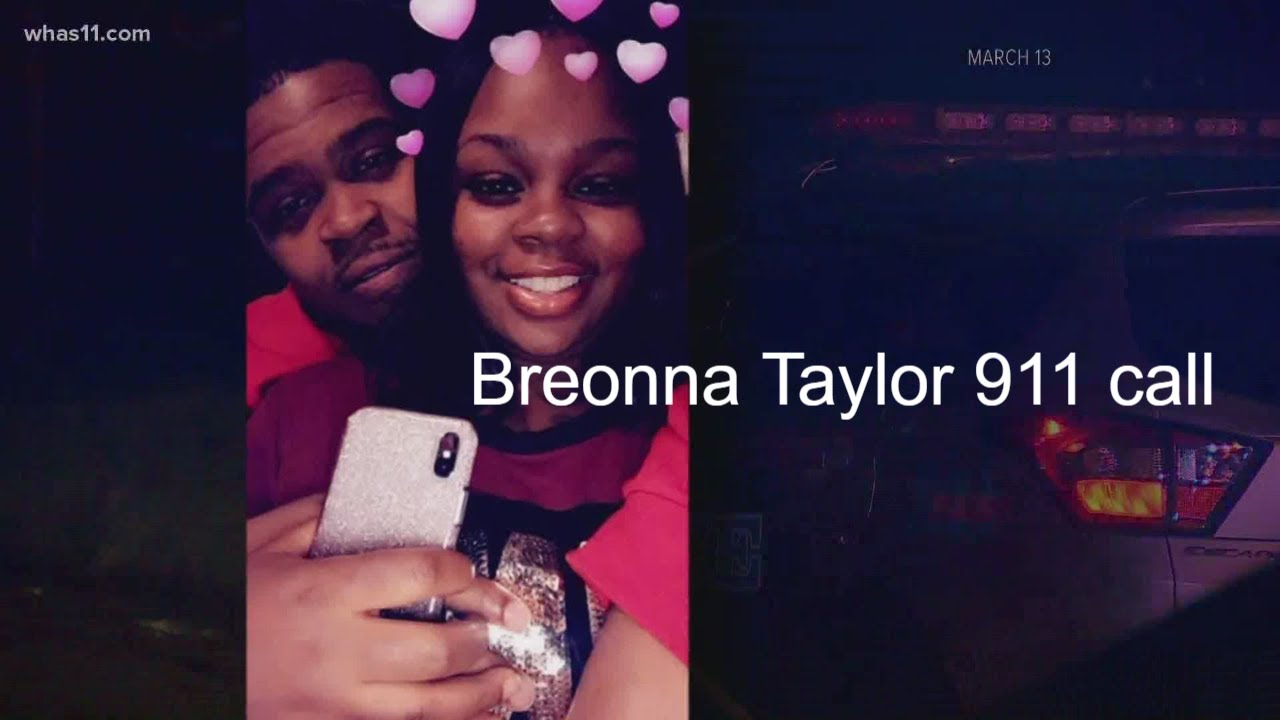 Breonna Taylor Shooting 911 Calls Released Youtube