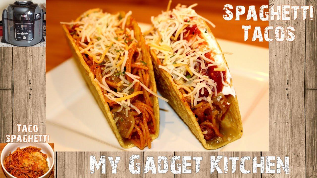 How To Make Pressure Cooker Spaghetti Tacos Taco Spaghetti Ninja Foodi My Gadget Kitchen 206 Youtube
