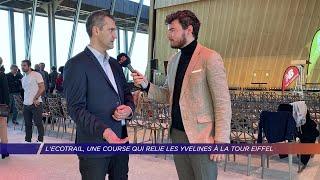Yvelines | L'Ecotrail, une course qui relie les Yvelines à la Tour Eiffel