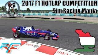 Sim Racing Mania Formula One 2017 HOTLAP Competition - Hungaroring - rFactor 2
