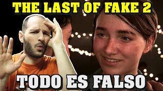 ¡NAUGHTY DOG RECONOCE QUE EL GAMEPLAY DE THE LAST OF US 2 ES FAKE, FALSO! - Sasel - Ps4