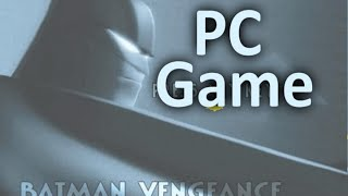 Batman: Vengeance  PC Games Review