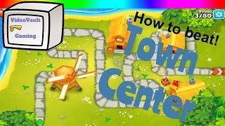 How to beat - Town Center - Alternate Bloons Rounds
