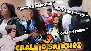 Blasting CHALINO SANCHEZ in School Hallways 3!🤠