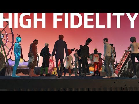 Welcome to High Fidelity