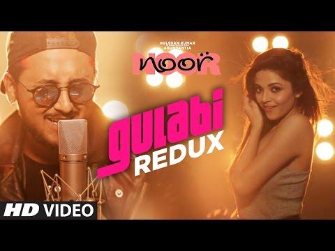 Gulabi Redux Video Song | Noor | Sonakshi Sinha | Amaal Mallik | Yash Narvekar