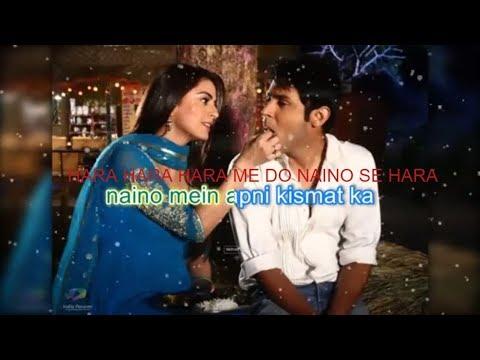 Do Naino Mein Hara Song Lyrics From Hindi TV Serial Main Lakshmi Tere Aangan Ki