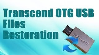 Misplaced File Recovery from Transcend OTG Drive