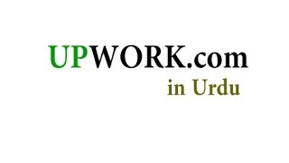 How to Make Money on Upwork.com in Urdu/Hindi Part 2 of 2