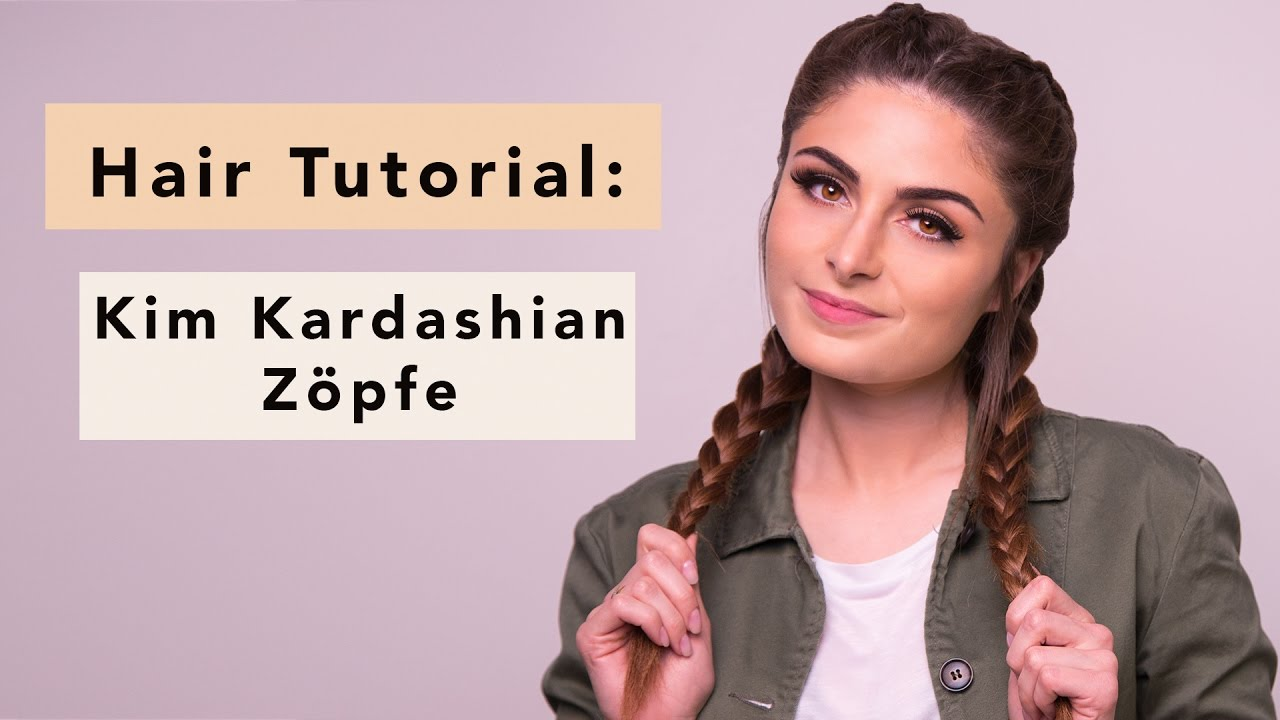 Kim Kardashian Zöpfe: Hair Tutorial