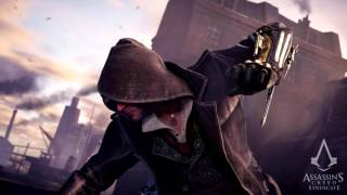 Assassins Creed Syndicate  E3 Trailer Song