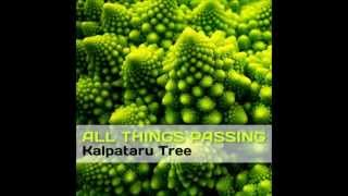 Kalpataru Tree - All Things Passing