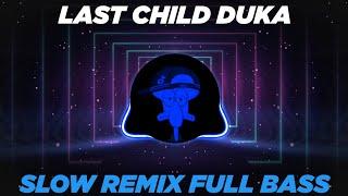 Dj Last Child Duka Sampai Kini Masih Kucoba Tuk Terjaga Dari Mimpiku Remix