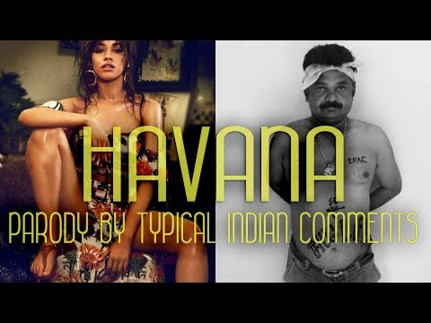 HAVANA Camila Cabello  Ft Typical Indian Comments   Spoof