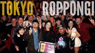Roppongi Tokyo: Gaijin Party Central