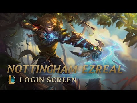 [FanMade]Nottingham Ezreal - Login Screen