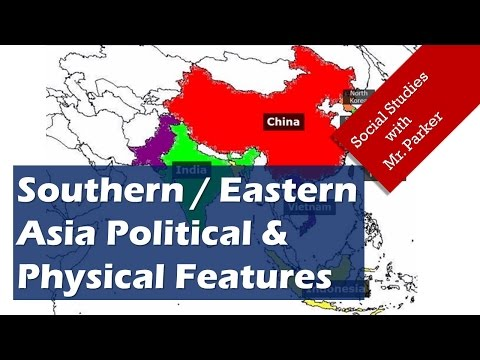 Asia Political & Physical Features
