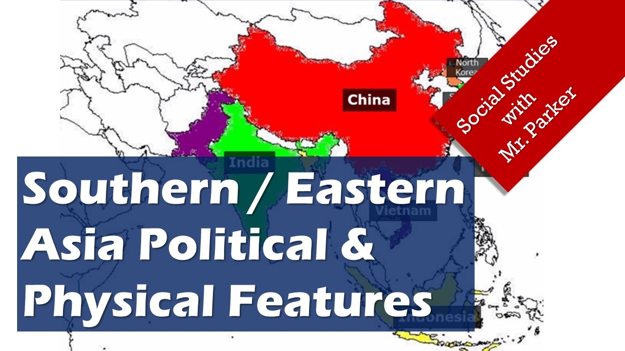 Asia Political Physical Features Youtube