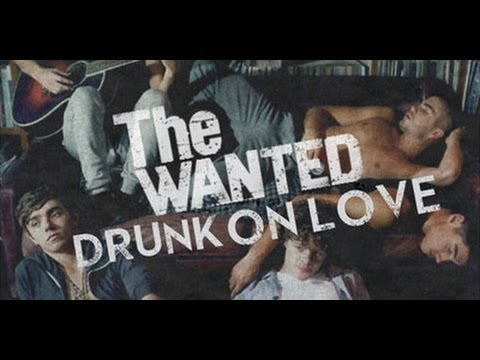 Drunk on love the wanted lyrics