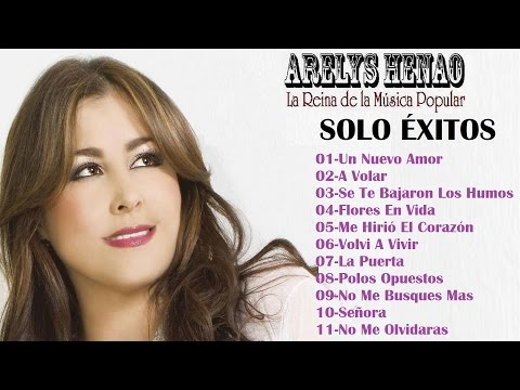 Solo Éxitos Vol. 1 - Arelys Henao Mix (Audio Oficial)
