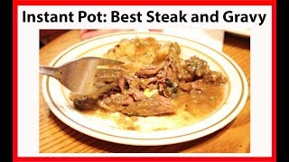 Instant Pot - The Best Steak and Gravy Video Recipe   JKMCraveTV