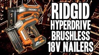 RIDGID HyperDrive 18V Brushless Nailers R09890B / R09892B (18ga Brad / 16ga Finish)