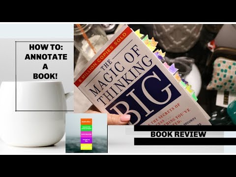 HOW TO ANNOTATE A BOOK & BOOK REVIEW ON THE MAGIC OF THINKING BIG