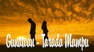 Gunawan Tarada Mu Offical Lirik Lagu Manado Viral