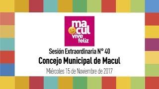 Concejo Municipal de Macul N° 40 / 15-11-2017